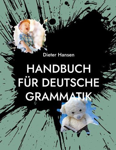 Handbuch für deutsche Grammatik