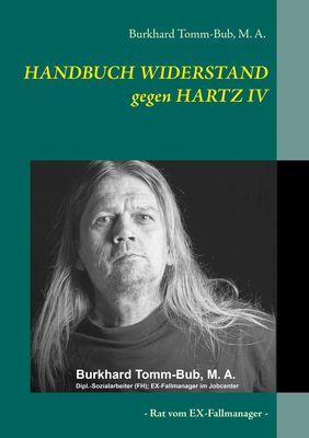 HANDBUCH WIDERSTAND gegen HARTZ IV