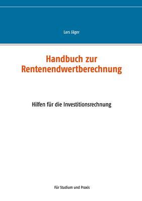 Handbuch zur Rentenendwertberechnung