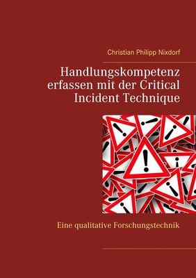 Handlungskompetenz erfassen mit der Critical Incident Technique