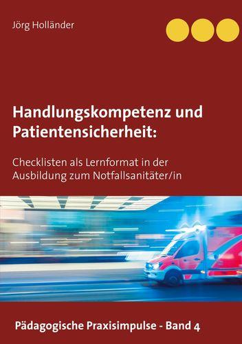 Handlungskompetenz und  Patientensicherheit