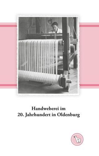 Handweberei im 20. Jahrhundert in Oldenburg