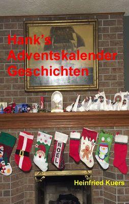 Hank's Adventskalender Geschichten