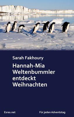 Hannah-Mia Weltenbummler entdeckt Weihnachten