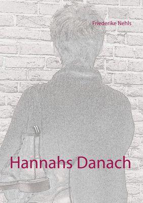 Hannahs Danach