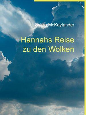Hannahs Reise zu den Wolken