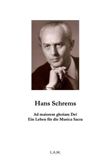 Hans Schrems  Ad maiorem gloriam Dei