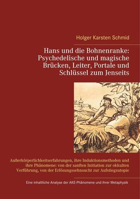 Hans und die Bohnenranke:  Psychedelische und magische Brücken, Leiter, Portale und Schlüssel zum Jenseits