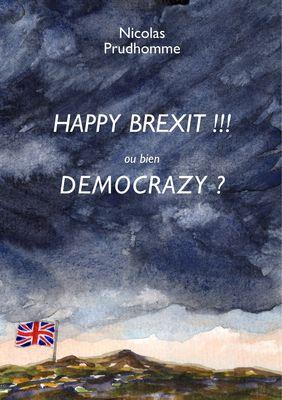 HAPPY BREXIT !!! ou bien DEMOCRAZY ?