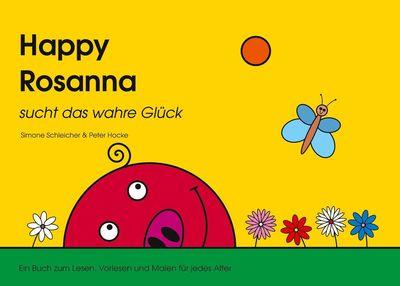 Happy Rosanna sucht das wahre Glück