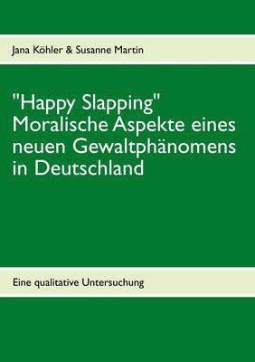 """""""Happy Slapping"""""""