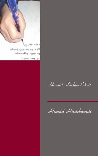 Haralds Dichter-Welt