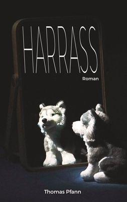 Harrass