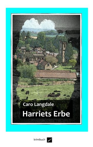Harriets Erbe