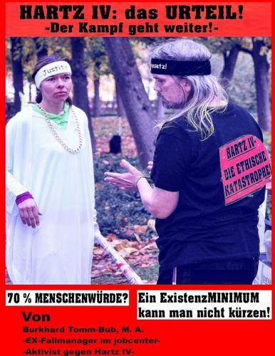 Hartz IV: das Urteil -Der Kampf geht weiter!