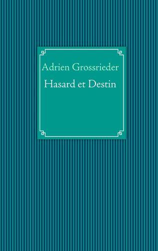 Hasard et Destin