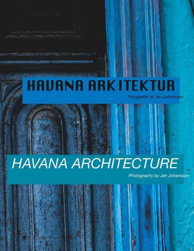 Havana Arkitektur - Havana Architecture