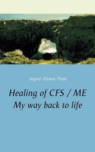 Healing of CFS / ME