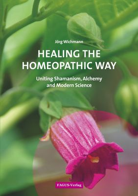 Healing the Homeopathic Way