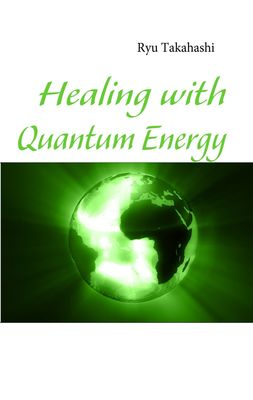 Healing with Quantum Energy