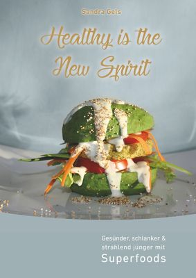Healthy is the New Spirit