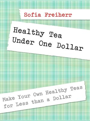 Healthy Tea Under One Dollar