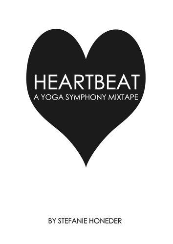 Heartbeat A Yoga Symphony Mixtape