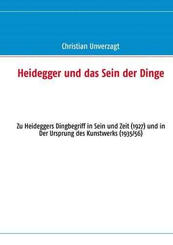 Heidegger und das Sein der Dinge