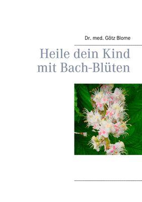 Heile dein Kind mit Bach-Blüten