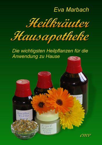Heilkräuter Hausapotheke