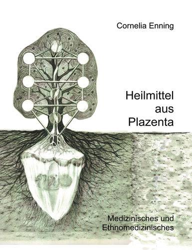 Heilmittel aus Plazenta