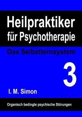 Heilpraktiker für Psychotherapie. Das Selbstlernsystem Band 3