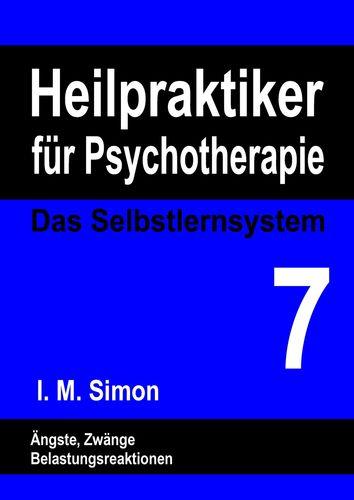 Heilpraktiker für Psychotherapie. Das Selbstlernsystem Band 7