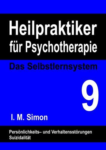 Heilpraktiker für Psychotherapie. Das Selbstlernsystem Band 9