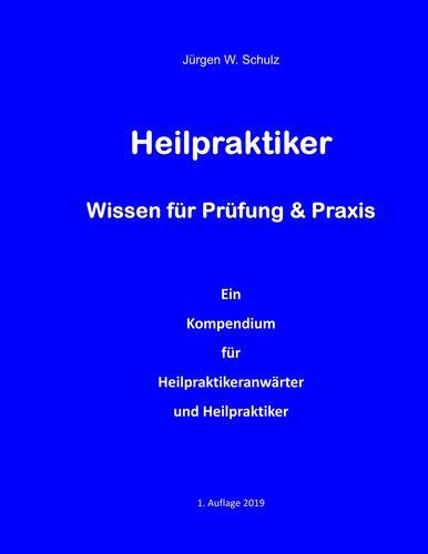 Heilpraktiker   Wissen für Prüfung & Praxis