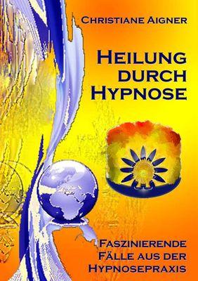 Heilung durch Hypnose