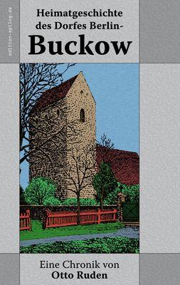 Heimatgeschichte des Dorfes Berlin-Buckow