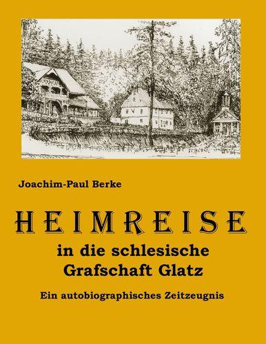 Heimreise in die schlesische Grafschaft Glatz