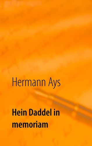 Hein Daddel in memoriam