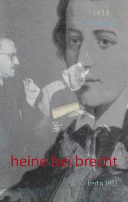 Heine bei Brecht
