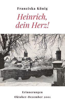 Heinrich, dein Herz!