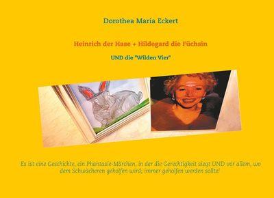 Heinrich der Hase + Hildegard die Füchsin