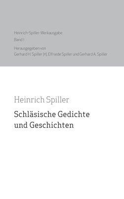 Heinrich Spiller Werkausgabe Band 1