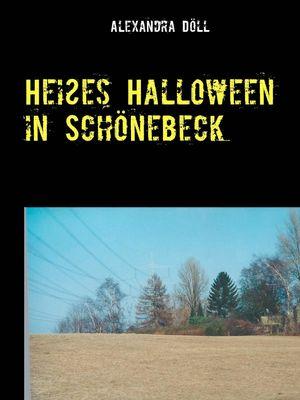 Heißes Halloween in Schönebeck