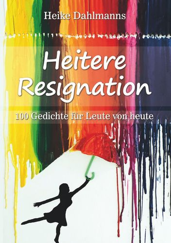 Heitere Resignation