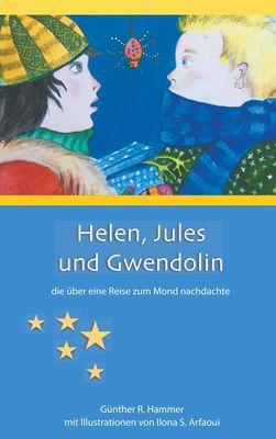 Helen, Jules und Gwendolin