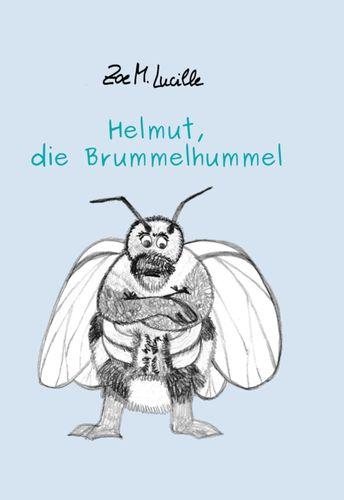 Helmut, die Brummelhummel