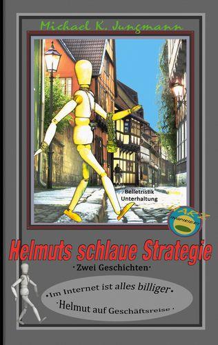 Helmuts schlaue Strategie