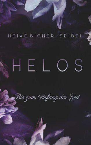 Helos - Bis zum Anfang der Zeit