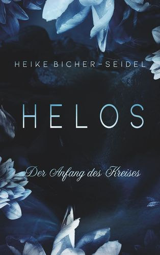 Helos - Der Anfang des Kreises